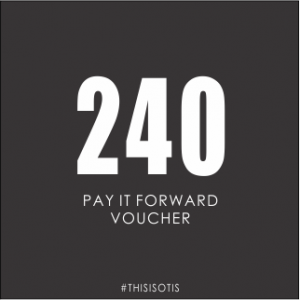 OTIS PAY IT FORWARD GIFT VOUCHER 240