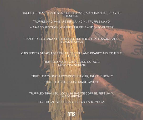 otis truffle menu 2020